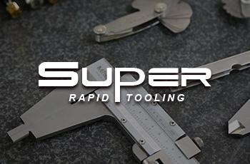 super rapid tooling千赢国际娱乐|欢迎光临案例